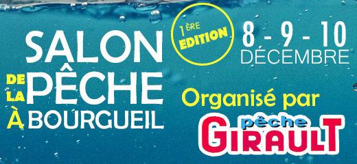 Le groupe Girault organise son premier Salon à BOURGUEIL <br/><em>Girault Pêche</em>
